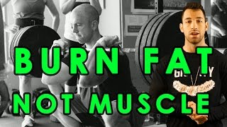 How to Cut Without Losing Muscle | Lose fat & Maintain Muscle | Burn Fat & Gain Muscle while Cutting