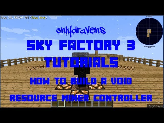 Minecraft Sky Factory How To Build A Void Resource Miner Controller Youtube
