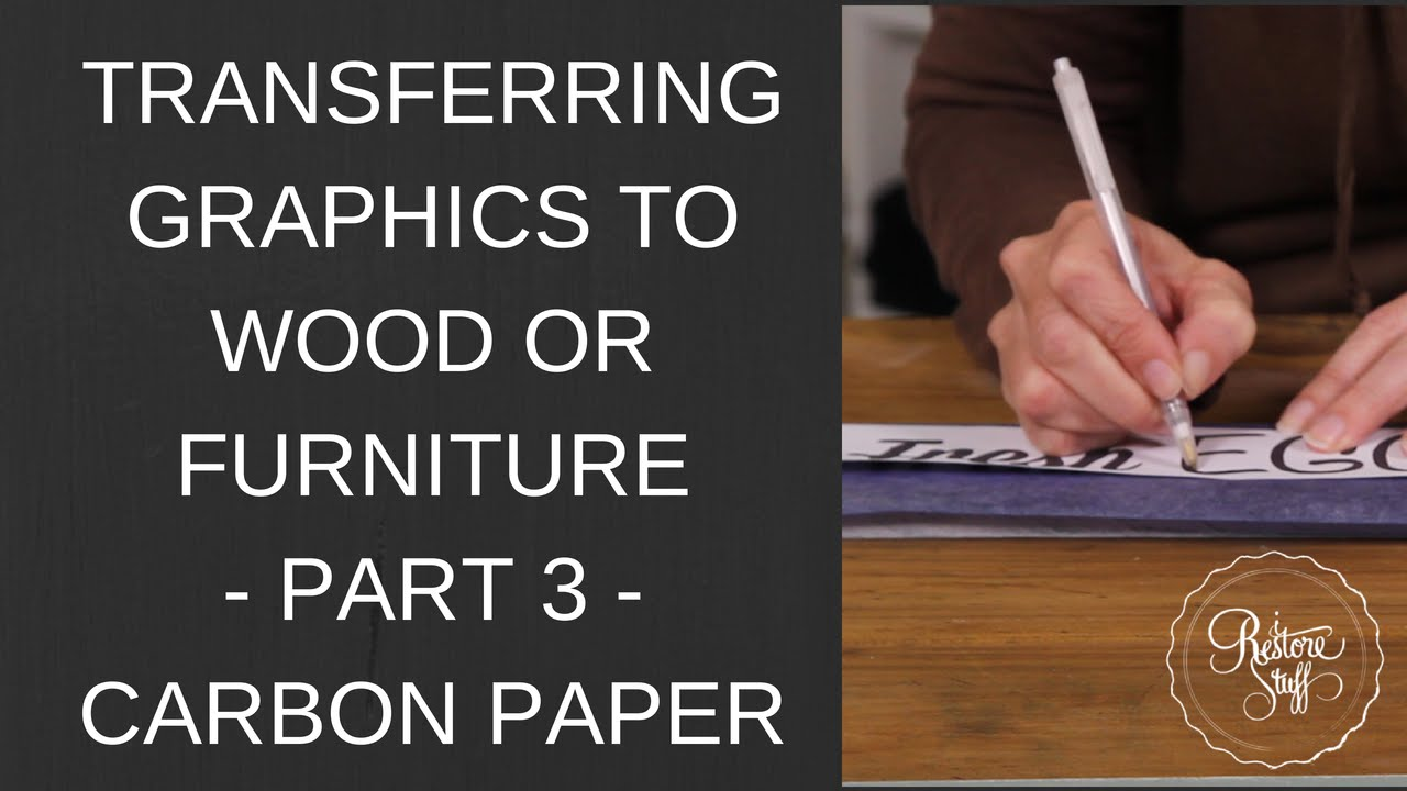 Transfer paper for wood crafts - Transfer Paper For Wood Crafts Transferring Graphics To Wood Or Furniture Part 3 Carbon Paper