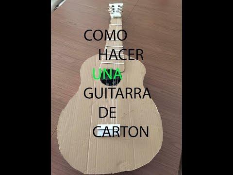 COMO HACER UNA GUITARRA DE CARTON guitarra Española