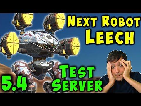 NEXT UPDATE 54 Robot LEECH Test Server Gameplay War Robots New WR