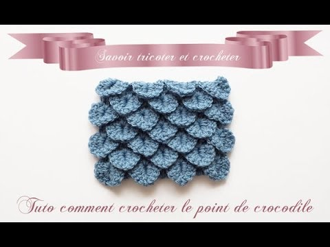 tuto crochet le point crocodile youtube. Black Bedroom Furniture Sets. Home Design Ideas