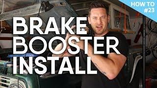 Boost your brakes! Brake booster and Master Cylinder install - H2 #23
