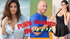 Porn Websites Banned In India | Sunny Leone And Mia Khalifa and Johny Sins Missed |