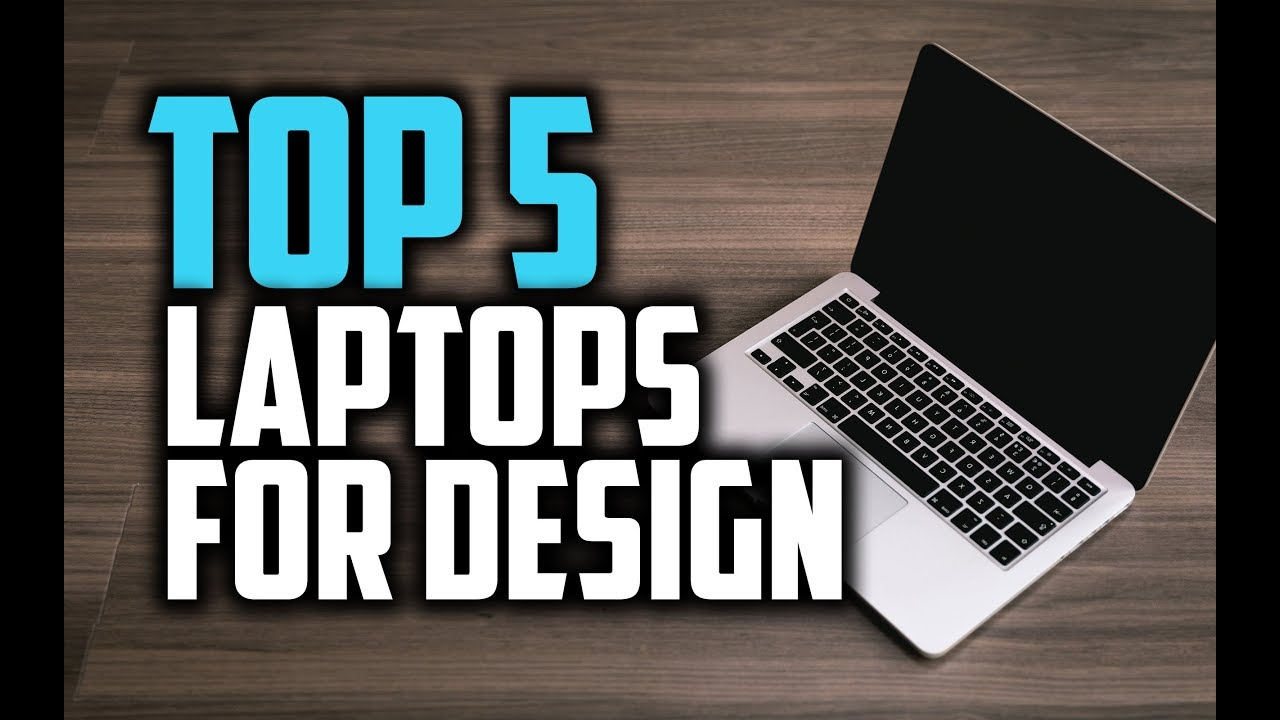 Best Laptops for Graphic Design in 2018 – Which is The Best Laptop For Graphic Design?