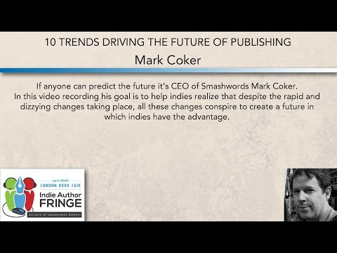 10 Trends Driving The Future of Publishing: Mark Coker