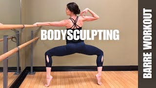 FULL BODY BARRE WORKOUT | BODY SCULPTING | 35 Minutes