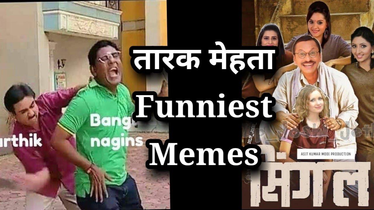 taarak mehta Funniest memes forever funny memes of tmkoc