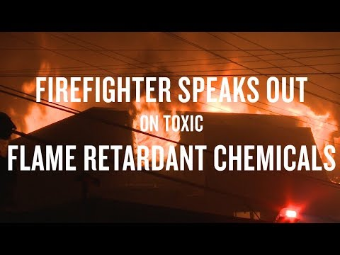Firefighter Calls for Action on Toxic Flame Retardant Chemicals
