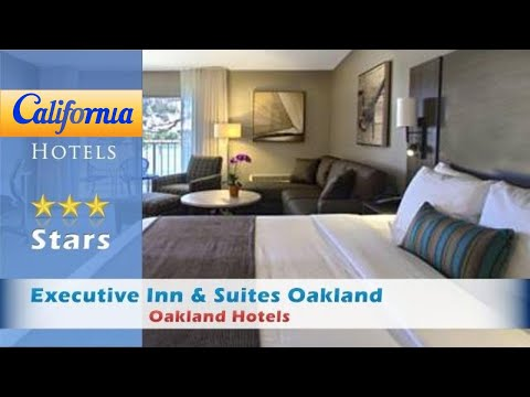 Executive Inn & Suites Oakland, Oakland Hotels - California