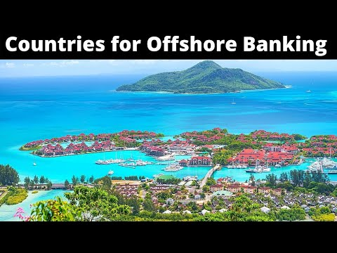 10 Best Countries For offshore Banking
