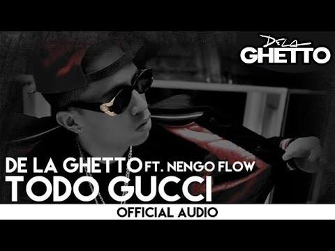 De La Ghetto - Todo Gucci ft. Ñengo Flow [Official Audio]