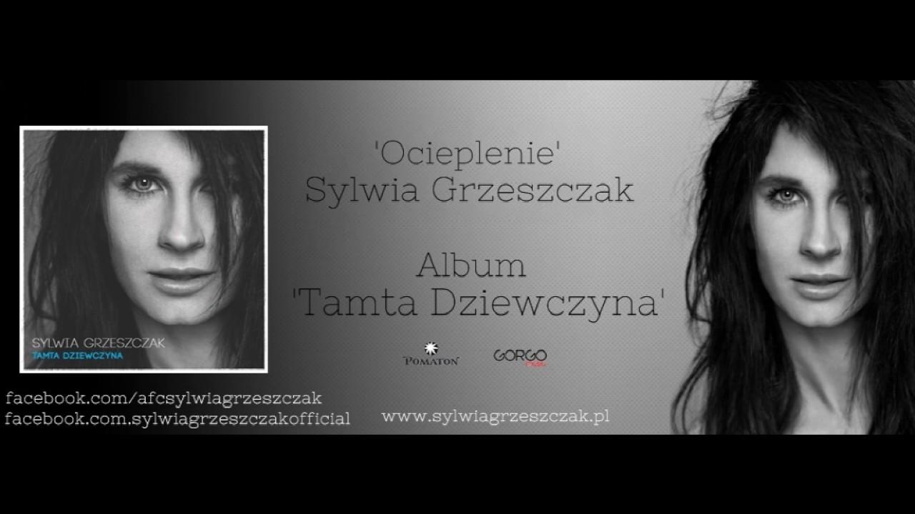 Sylwia Grzeszczak Ocieplenie Youtube