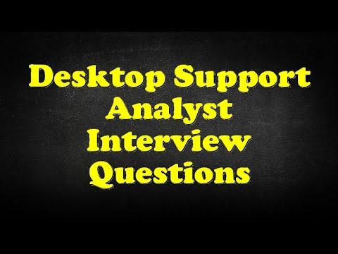 Desktop Support Analyst Interview Questions