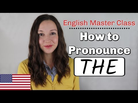 How to Pronounce THE: English Pronunciation Lesson