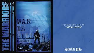 The Warriors - Vital Eyes
