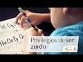 Privilegios de ser zurdo | Cortos por Salud180