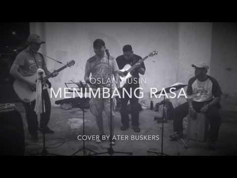 Oslan Husein - Menimbang Rasa (Cover)