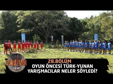 Oyun öncesi Türk-Yunan yarışmacılar neler söyledi?   28.Bölüm   Survivor 2018