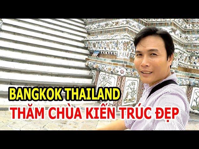 BANGKOK THAILAND THĂM CHÙA QUÁ ĐẸP Ở ĐẤT THÁI