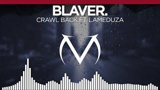 [Trap] - Blaver. - Crawl Back (feat. LaMeduza) [Free Download]