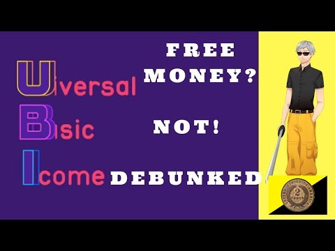 Free Money? NOT! UBI Debunked