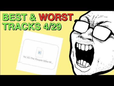 Weekly Track Roundup: 4/29 (YE VS THE PEOPLE!!!)