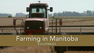 Farming in Manitoba: Equipment