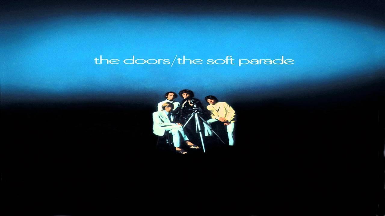 The Door 1969 The Soft Parade Full Album Youtube