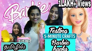 TESTING OUT VIRAL BARBIE HACKS by 5 minute crafts [TAMIL] | 5 minutes crafts testing