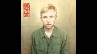 Jay-Jay Johanson - Be yourself
