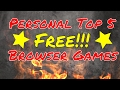 Personal Current Top 5 Free Browser Games - Top List #1