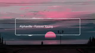 "Alphaville - Forever Young ""8D Audio"""