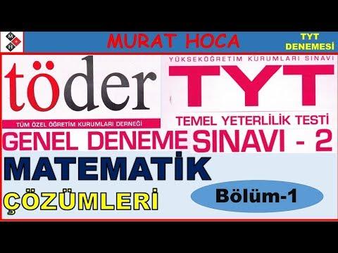 TÖDER Türkiye Geneli TYT-2 MATEMATİK ÇÖZÜMLERİ (Bölüm-1)