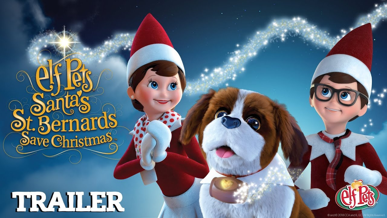 Santa S St Bernards Save Christmas Trailer New Elf On