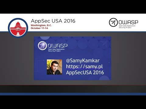 AppSecUSA 2016 - Keynote - Sammy Kamkar - The Less Hacked Path