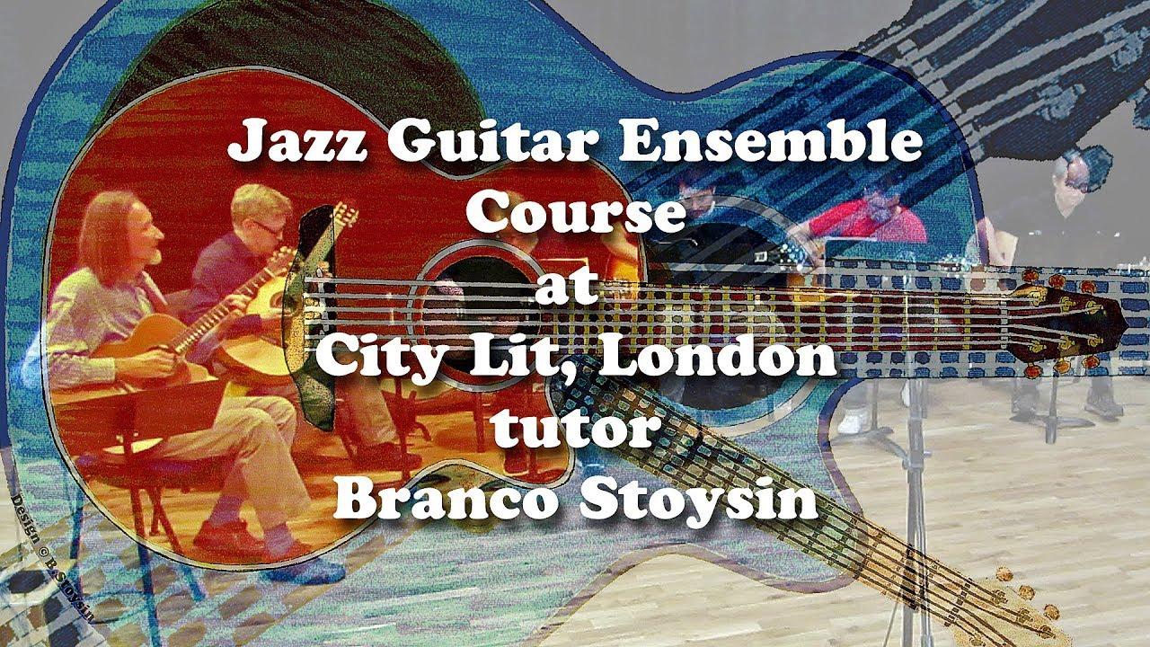 Jazzguitarensemble Citylit C Brancostoysin Youtube