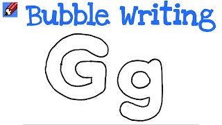 How to Draw Bubble Writing Real Easy - Letter G