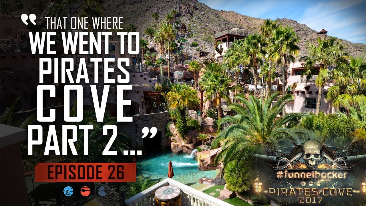 Pirates Cove Mastermind (Part 2) Funnel Hacker TV Episode 26