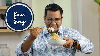 Khao Suey  खओ सई  Big Daddy Chef  Season 3  Chef Ajay Chopra