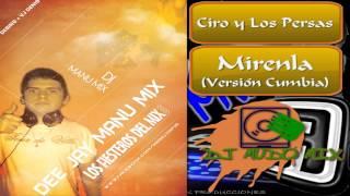 Ciro & Los Persas - Mirenla (Vers. Cumbia) DJ Manu Mix - LFDM