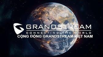 Training kỹ thuật tổng đài IP Grandstream