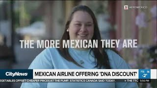 Mexican airline offers DNA discount