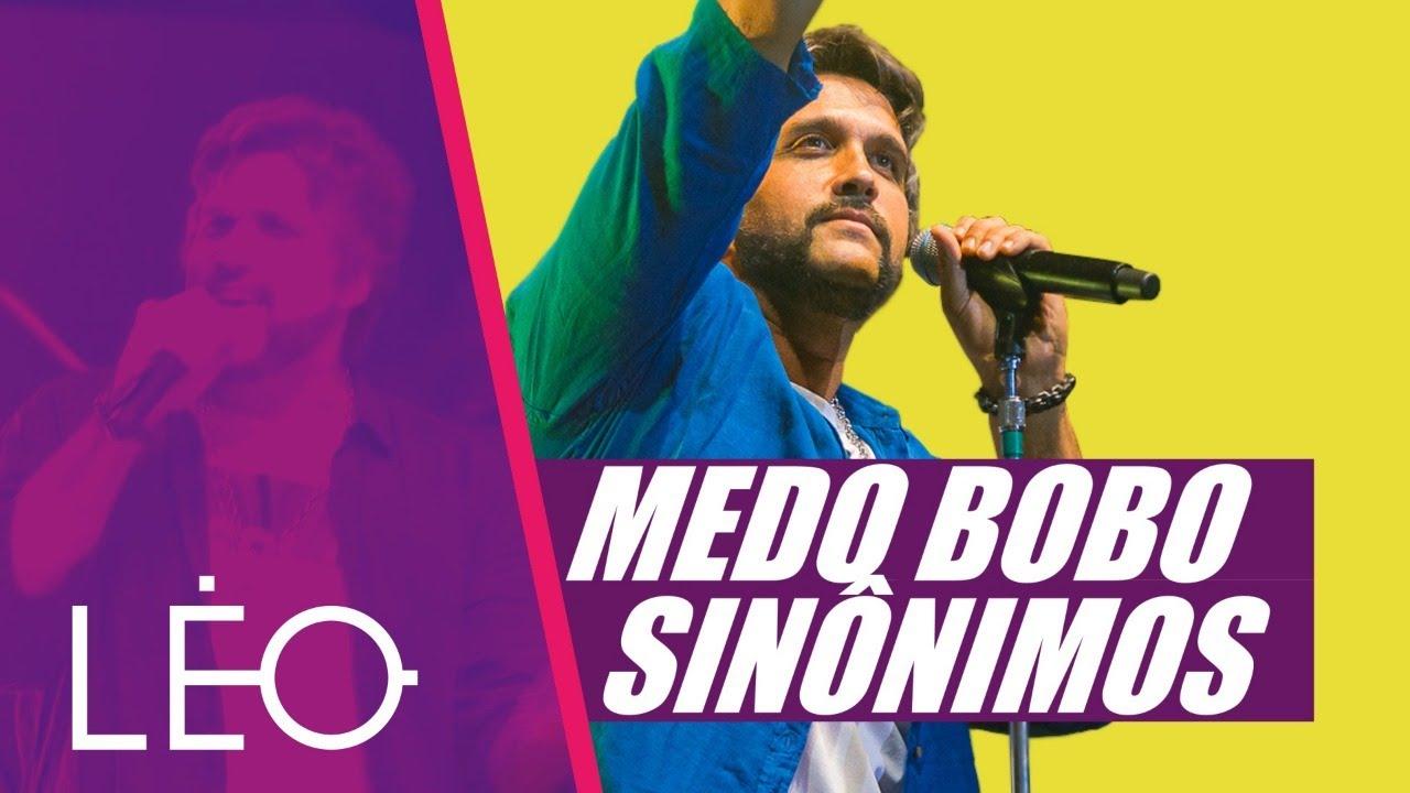Download Léo - Medo Bobo/Sinônimos - Ao Vivo em BH