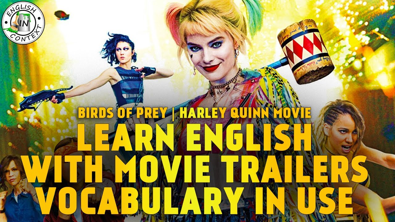 Learn English With Movie Trailers | VOCABULARY IN USE | Birds of Prey