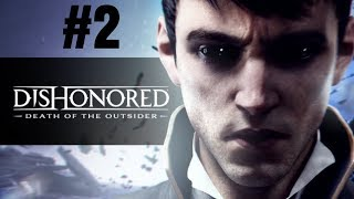 Dishonored: Death of the Outsider Walkthrough Part 2 – Mission 2: Follow The Ink - PS4 No Commentary