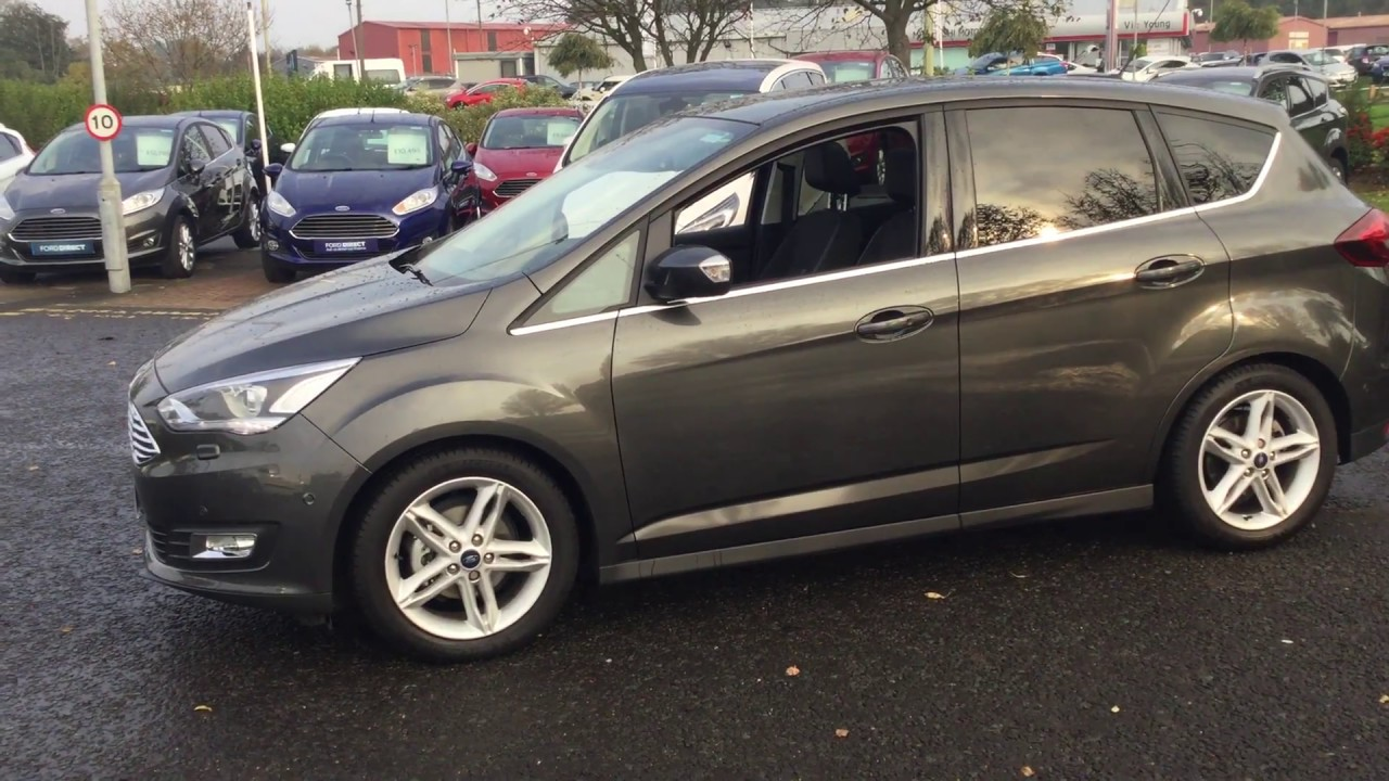 Used Ford C Max 1 5 Tdci Anium X 5dr Magnetic Grey 2017
