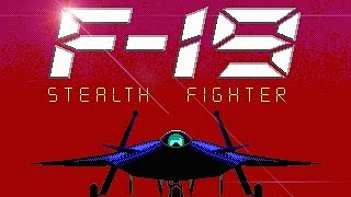 F-19 Stealth Fighter (PC/DOS) Elite Difficulty, North Cape & Persian Gulf, 1988, MicroProse