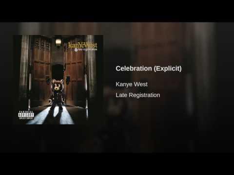 Celebration (Explicit)