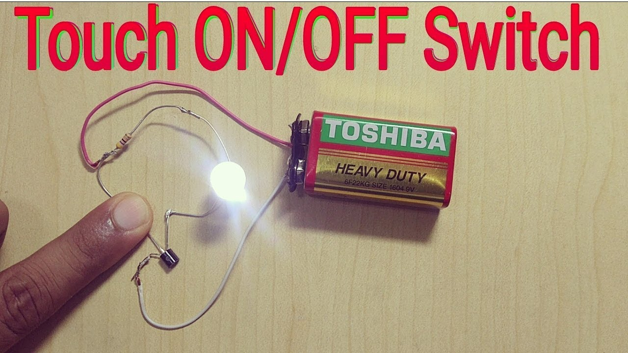 How to Make Touch On/Off Switch at home - YouTube